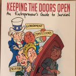 Keeping the Doors Open: An Entrepreneur's Guide to...