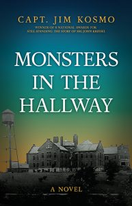 Book Launch - Monsters in the Hallway by Capt. Jim Kosmo