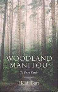 Woodland Manitou - Heidi Barr