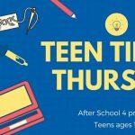 TEEN Tinker Thursday