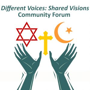 Community Forum - Different Voices: Shared Visions...