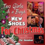 Two Girls & a Boyd got New Shoes for Christmas