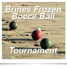 Brine's Frozen Bocce Ball Tournament