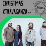 Christmas Xtravaganza with Ruben