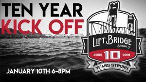 Ten Year Kick Off At Lift Bridge Brewery