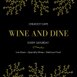 Wine & Dine at Chilkoot Cafe