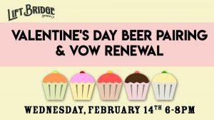 Valentine's Day Beer Pairing & Vow Renewals