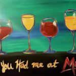 "Painting at the Water Street Inn: ""You had me at Merlot"""