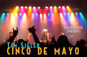 Cinco De Mayo with Tim Sigler
