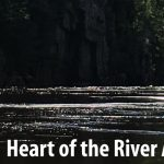 Heart of the River: Celebrating the First 50 Years of the St. Croix National Scenic Riverway