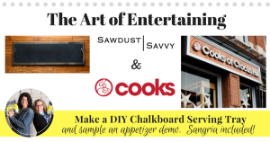 The Art of Entertaining with Sawdust Savvy & Cooks of Crocus Hill