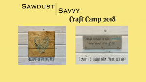 Sawdust Savvy Craft Camp for Kids