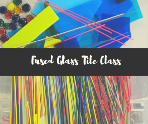 Fused Glass Tile Class