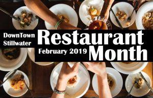 Downtown Stillwater Restaurant Month - February 2019