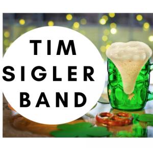 Tim Sigler Band - St Patrick's Weekend Kickoff Par...