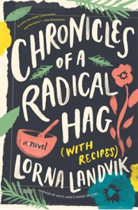 Chronicles of a Radical Hag with Author Lorna Landvik