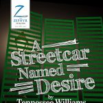 """A Streetcar Named Desire"""