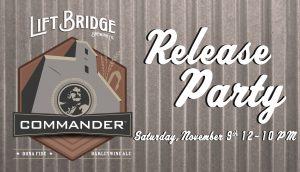 Commander Barleywine Release Party at Lift Bridge Brewery