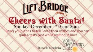 Cheers with Santa at Lift Bridge Brewery
