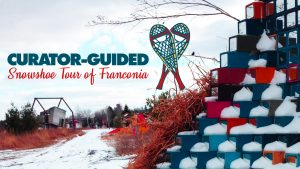 Curator-Guided Snowshoe Tour of Franconia