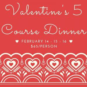Valentine's 5 Course Dinner