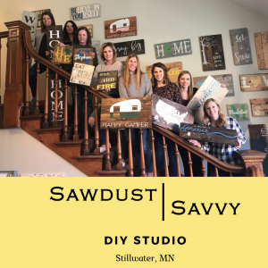 Sawdust Savvy, DIY Workshop!
