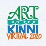Art on the Kinni Goes Virtual 2020