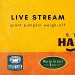 VIRTUAL: Harvest Fest & Giant Pumpkin Weigh-Off