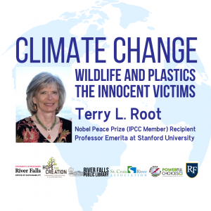 Climate Change: Wildlife and Plastics, The Innocent Victims, Terry L. Root