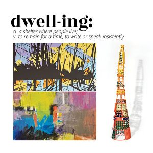 """Closing Party for """"dwell-ing"""" at ArtReach"""