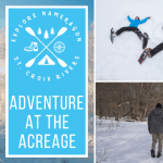 Adventure at the Acreage